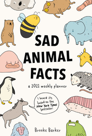 Sad Animal Facts Weekly Planner 2021 - cover