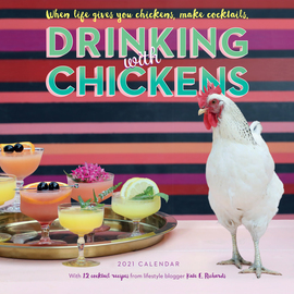 Drinking with Chickens Wall Calendar 2021 - cover