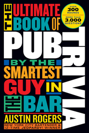 The Ultimate Book of Pub Trivia by the Smartest Guy in the Bar - cover