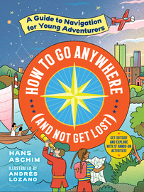 How to Go Anywhere (and Not Get Lost) - cover