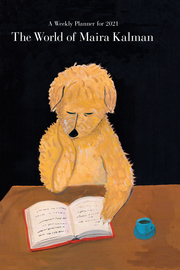 The World of Maira Kalman Engagement Calendar 2021 - cover