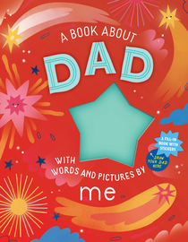 A Book about Dad with Words and Pictures by Me - cover