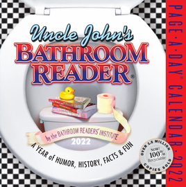Uncle John's Bathroom Reader Page-A-Day Calendar 2022 - cover
