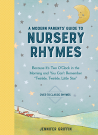 A Modern Parents' Guide to Nursery Rhymes - cover