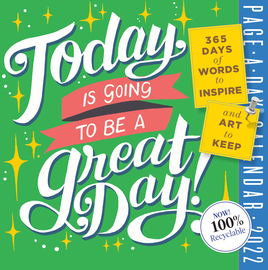 Today Is Going to Be a Great Day! Page-A-Day Calendar 2022 - cover