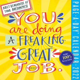 You Are Doing a Freaking Great Job Page-A-Day Calendar 2022 - cover