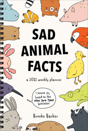 Sad Animal Facts Weekly Planner 2022 - cover