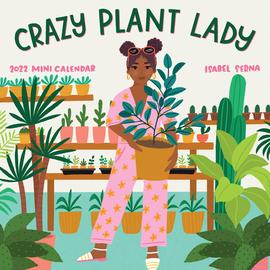 Crazy Plant Lady Mini Calendar 2022 - cover