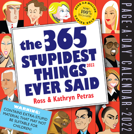 365 Stupidest Things Ever Said Page-A-Day Calendar 2022 - cover