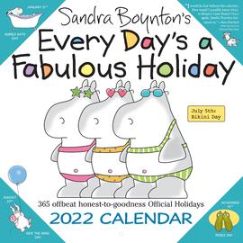Sandra Boynton's Every Day's a Fabulous Holiday 2022 Wall Calendar - cover