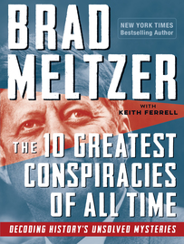 The 10 Greatest Conspiracies of All Time - cover