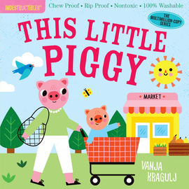 Indestructibles: This Little Piggy - cover