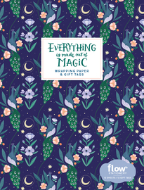 Everything Is Made Out of Magic Wrapping Paper and Gift Tags - cover