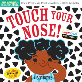 Indestructibles: Touch Your Nose! (High Color High Contrast) - cover