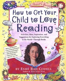 How to Get Your Child to Love Reading - cover