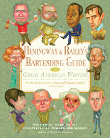 Hemingway & Bailey's Bartending Guide to Great American Writers - cover