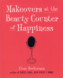 Makeovers at the Beauty Counter of Happiness - cover