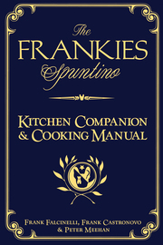 The Frankies Spuntino Kitchen Companion & Cooking Manual - cover