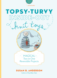 Topsy-Turvy Inside-Out Knit Toys - cover