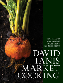 David Tanis Market Cooking - cover