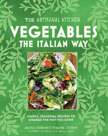 The Artisanal Kitchen: Vegetables the Italian Way - cover