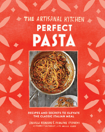 The Artisanal Kitchen: Perfect Pasta - cover
