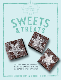 The Artisanal Kitchen: Sweets and Treats - cover