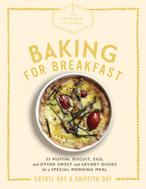 The Artisanal Kitchen: Baking for Breakfast - cover