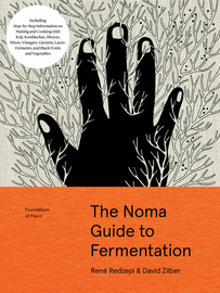 The Noma Guide to Fermentation (Foundations of Flavor) - cover