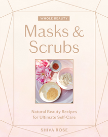 Whole Beauty: Masks & Scrubs - cover