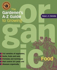 The Gardener's A-Z Guide to Growing Organic Food - cover