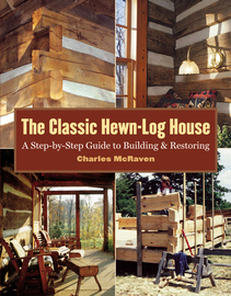 The Classic Hewn-Log House - cover