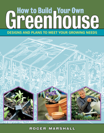 How to Build Your Own Greenhouse - cover