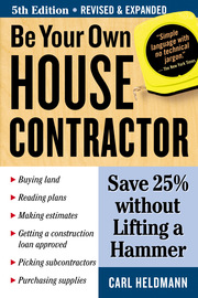 Be Your Own House Contractor - cover