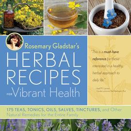 Rosemary Gladstar's Herbal Recipes for Vibrant Health - cover