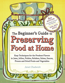 The Beginner's Guide to Preserving Food at Home - cover
