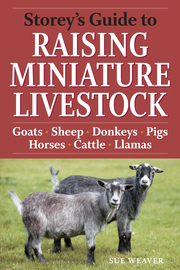 Storey's Guide to Raising Miniature Livestock - cover