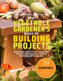 The Vegetable Gardener's Book of Building Projects - cover