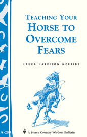 Teaching Your Horse to Overcome Fears - cover