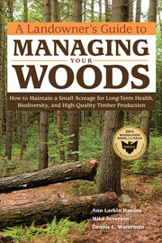 A Landowner's Guide to Managing Your Woods - cover