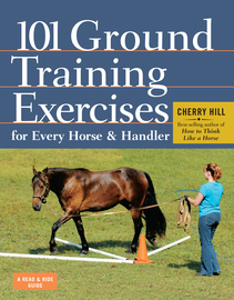 101 Ground Training Exercises for Every Horse & Handler - cover