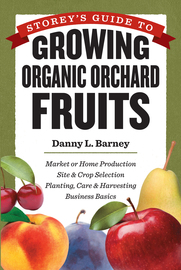 Storey's Guide to Growing Organic Orchard Fruits - cover