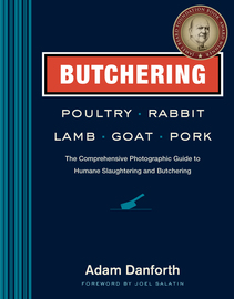 Butchering Poultry, Rabbit, Lamb, Goat, and Pork - cover
