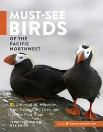 Must-See Birds of the Pacific Northwest - cover