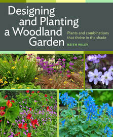 Designing and Planting a Woodland Garden - cover