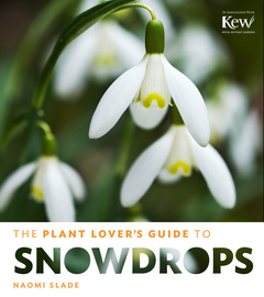 The Plant Lover's Guide to Snowdrops - cover
