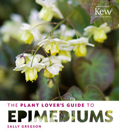 The Plant Lover's Guide to Epimediums - cover