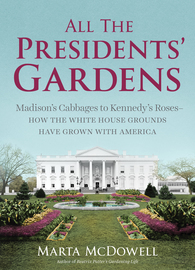 All the Presidents' Gardens - cover