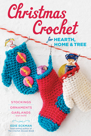 Christmas Crochet for Hearth, Home & Tree - cover