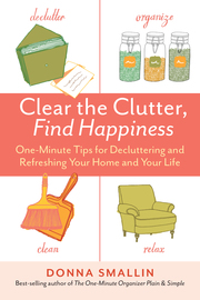 Clear the Clutter, Find Happiness - cover